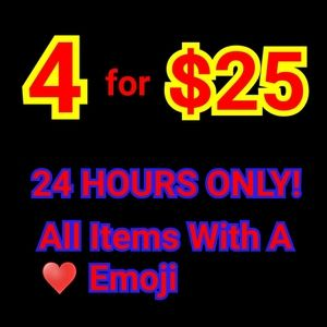 ❤❤ 4 for $25 ❤❤